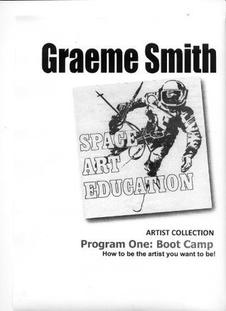 SPACE Art Education: My Art Program program one - Boot Camp