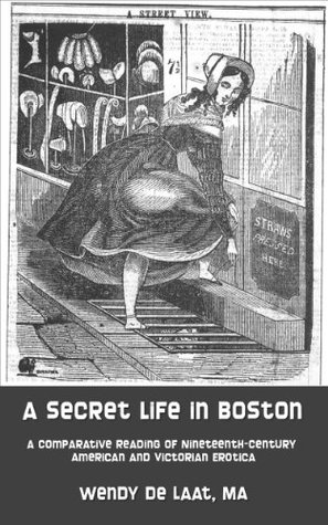 A Secret Life in Boston: A Comparative Reading of Nineteenth-Century American and Victorian Erotica