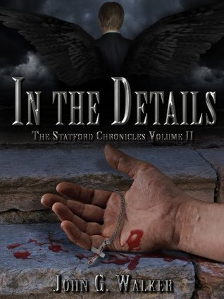 In The Details: The Statford Chronicles, Volume II