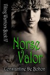 Norse Valor (Viking Warriors, #4)