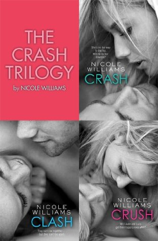 The Crash Trilogy: Includes Crash, Clash and Crush (Crash, #1-3)