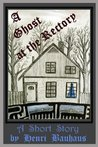 A Ghost At the Rectory