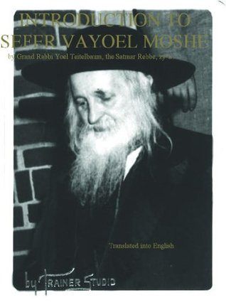 Introduction to Sefer VaYoel Moshe