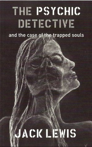 The Psychic Detective and the case of the trapped souls