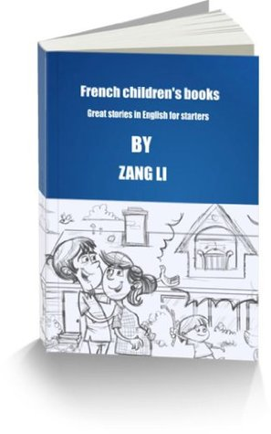 French children's books - Great stories in English for starters Fantasy, Funny stories for kids