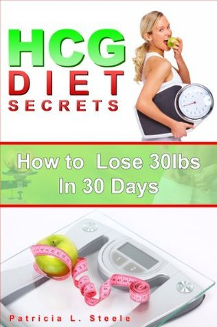 HCG Diet Secrets: How to lose 30 pounds in 30 days