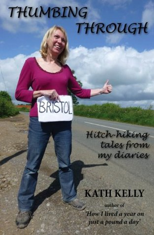 Thumbing Through: Hitch-hiking tales from my diaries