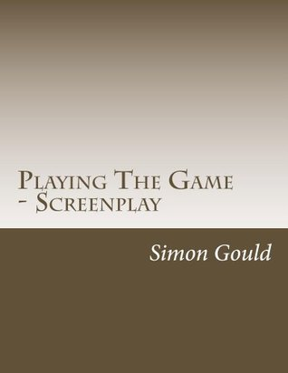 Playing The Game - Screenplay