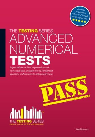 Advanced Numerical Reasoning Tests (The Testing Series)