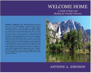 Welcome Home: A Guide of Hope and Healing for Combat Veterans