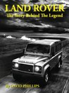 Land Rover: The Story Behind The Legend