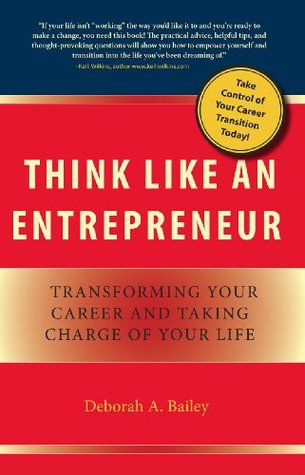 Think Like an Entrepreneur: Transforming Your Career and Taking Charge of Your Life EPUB