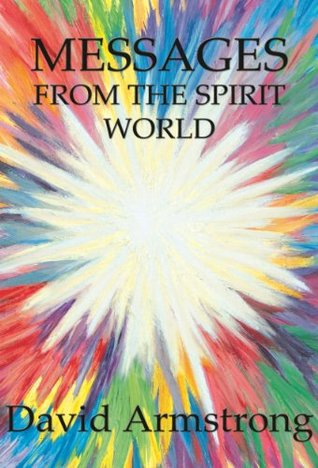 Messages from the Spirit World