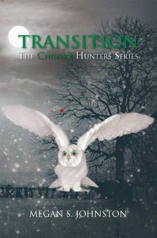 TRANSITION: The Chimera Hunters Series