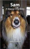 Sam, A Shaggy Dog Story