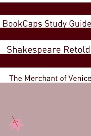 The Merchant of Venice In Plain and Simple English