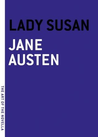 Lady Susan (The Art of the Novella)
