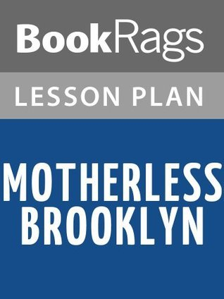 Motherless Brooklyn by Jonathan Lethem Lesson Plans