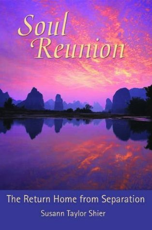 Soul Reunion: The Return Home From Separation
