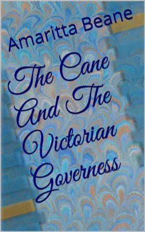The Cane And The Victorian Governess