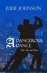 A Dangerous Dance by Jude Johnson