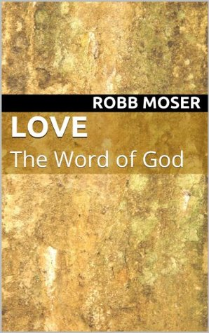 Love: The Word of God