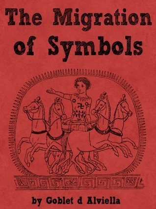 The Migration Of Symbols By Goblet Dalviella