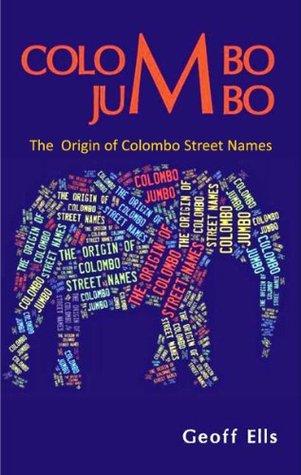 Colombo Jumbo: The Origin of Colombo Street Names