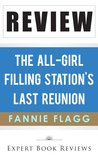 The All-Girl Filling Station's Last Reunion by Fannie Flagg -- Review