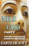 Nile God Part 2
