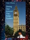 Dining Out Around the Solar System (Dining Out Around The Solar System, #1)
