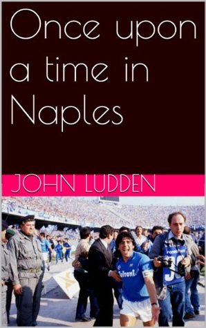 Once upon a time in Naples