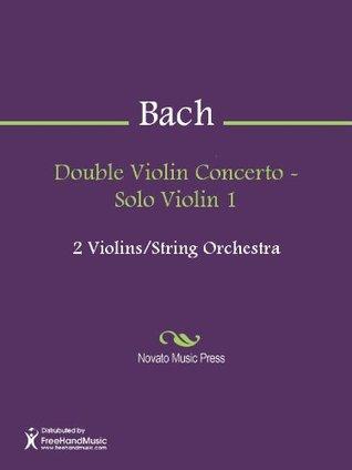 Double Violin Concerto - Solo Violin 1