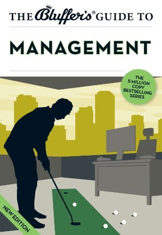 the-bluffer-s-guide-to-management-the-bluffer-s-guides