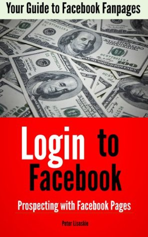 Login to Facebook: Prospecting With Facebook Pages