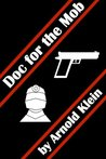 Doc for the Mob