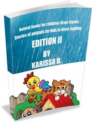 Animal books for children- Great Stories - Edition II