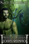 The Goddess Redemption #5 - Waves of Deception (a Paranormal Romance)