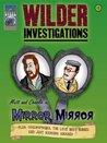 Mirror, Mirror (Wilder Investigations)