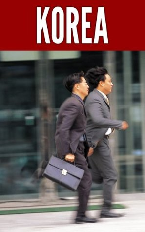 korea-2014-new-information-and-cultural-insights-entrepreneurs-need-to-start-a-business-in-korea