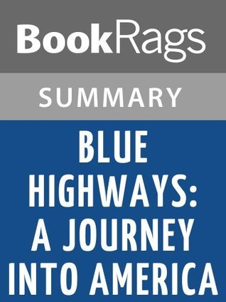 Blue Highways: A Journey Into America by William Least Heat-Moon Summary & Study Guide