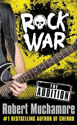 The Audition (Rock War, #0.5)