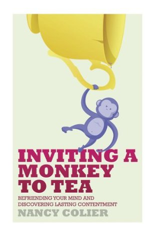 inviting-a-monkey-to-tea-befriending-your-mind-and-discovering-lasting-contentment
