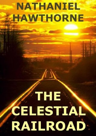 the celestial railroad summary