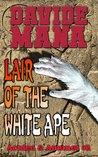 Lair of the White Ape (Aculeo & Amunet)