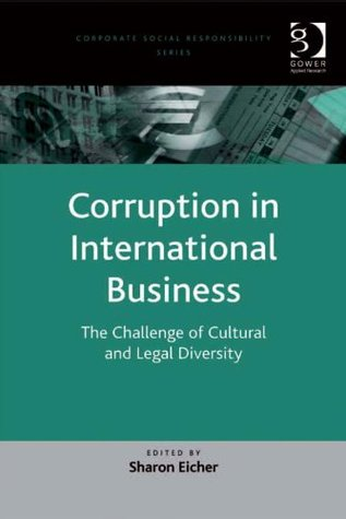 Corruption in International Business: The Challenge of Cultural and Legal Diversity