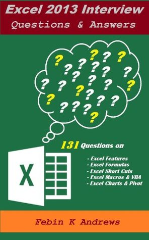 Excel Interview Questions & Answers (Let us excel in Excel Book 1)