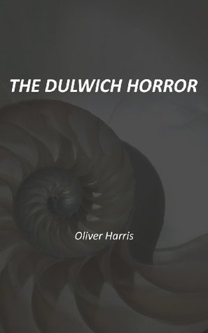 The Dulwich Horror