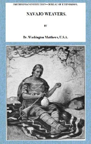 NAVAJO WEAVERS (Fully Illustrated)