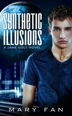 Synthetic Illusions - A Jane Colt Novel